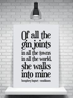Casablanca Quote Print - Humphrey Bogart - Film Poster - Birthday Gift - Living Room Print - Kitchen Poster - Iconic Movies.