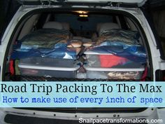 Tips to increase the maximize the storage space in your vehicle for long road trips.