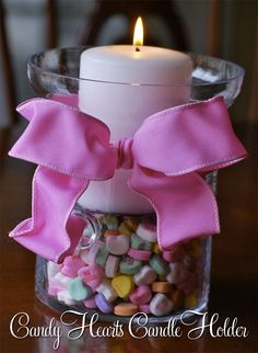 What you need: Candy hearts, pillar candle, pillar candle holder, ribbon #ValentinesDay #sweetromance #love