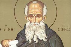 Hoy celebramos a ... San Sabas. Uno de los santos anacoretas más influyentes de Oriente y gran defensor de la fe
