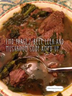 #FMD #Fastmetabolismdiet Recipe Beef, Leek and Mushroom soup, kicked up a notch by cooking it on the stove top and cooking the vegetables in the meat juices! Family loved it, and it's perfect for #phase2!