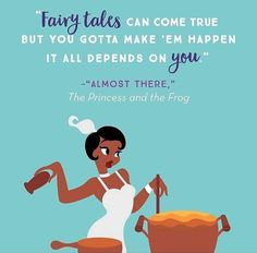 Disney Quotes To Live By, Cute Disney Quotes, Disney Love, Beautiful Disney Quotes, Disney Princess Tiana, Disney Princess Quotes, Uplifting Quotes, Positive Quotes, Inspirational Quotes
