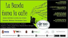 """La Banda Sinfónica Juvenil del Estado te invitan a la presentación de su programa """"La Banda Toma la Calle"""". Viernes 6 de noviembre de 2015 en la Plazuela Álvaro Obregón, a las 18:00 horas. Entrada libre. #Culiacán, #Sinaloa."""