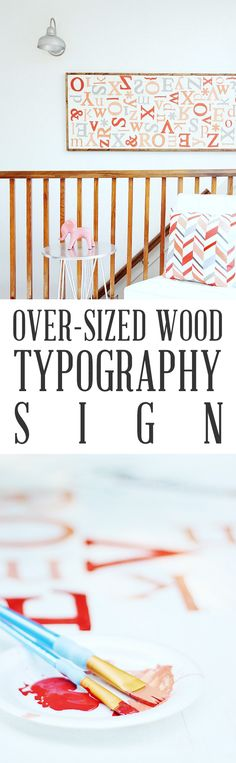 Over-sized Wood Typography Sign