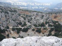 "TREKKING ""SU SUERCONE"" -ORGOSOLO- SABATO 12 APRILE 2014"