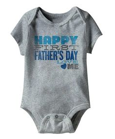 Take a look at this Heather Gray 'First Father's Day' Bodysuit - Infant on zulily today!
