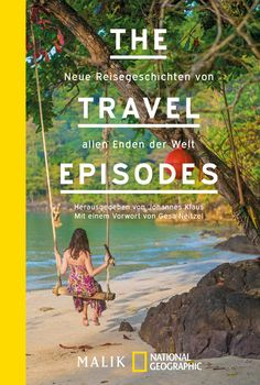 Buy The Travel Episodes: Neue Reisegeschichten von allen Enden der Welt by Gesa Neitzel, Johannes Klaus and Read this Book on Kobo's Free Apps. Discover Kobo's Vast Collection of Ebooks and Audiobooks Today - Over 4 Million Titles! Grimm, National Geographic, Johannes, Online Library, Friends Show, Audio Books, Chill, Haha, I Am Awesome