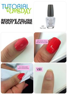 Remove Nail Polish With Out Acetone - No Problem! #tutorialtuesday
