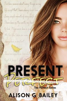Present Perfect by Alison G Bailey (new cover)