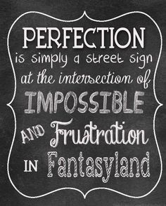 Subway Art Print - Perfection is Simply a Street Sign