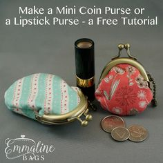 Emmaline Bags: Sewing Patterns and Purse Supplies: How to make a Mini Coin Purse or Lipstick Purse - a Video Tutorial