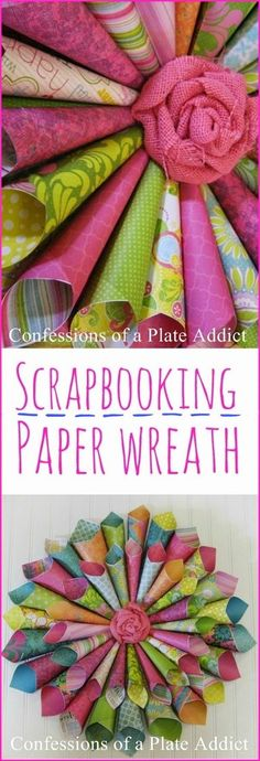 CONFESSIONS OF A PLATE ADDICT: Easy Scrapbooking Paper Wreath. I think this is so pretty.