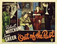 Out of the Past (1947) Robert Mitchum, Jane Greer, Kirk Douglas