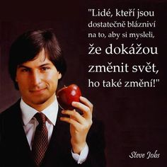 This man has provided me with more inspiration than probably everyone else aside from my parents. His quotes are Good To Know, Did You Know, Bad Puns, Dont Settle, Got Off, It Network, Entrepreneur Quotes, Steve Jobs, The Only Way