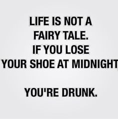 ...or you're wearing 8 year old prom heels. Because you're drunk.