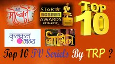 top 10 TV serials by TRP ( updates on january 2017)