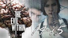 ФИНАЛ. ФИНАЛ. ФИНАЛ!   The Evil Within Прохождение   ГЛАВА  #14/15