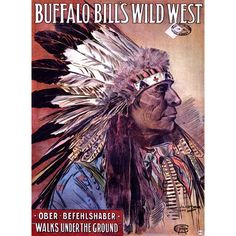 Buffalo Bill Wild West Indian Poster by Artist P. Goblet Wood Sign