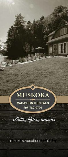 Muskoka Vacation Rentals, ...creating lifetime memories.  Contact us to rent your cottage or book your dream cottage vacation in beautiful cottage country, Ontario.  (705) 789-0770 http://muskokavacationrentals.ca