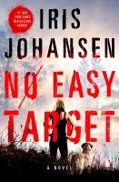No Easy Target by Iris Johansen.  Release Date 4/25/2017.