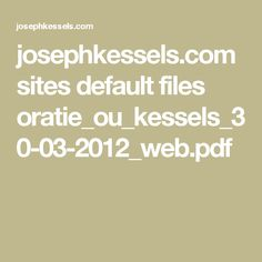 josephkessels.com sites default files oratie_ou_kessels_30-03-2012_web.pdf
