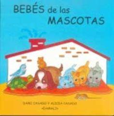 Bebés de las mascotas. De 0 a 5 anys. Biblioteca.