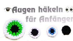 Augen selber häkeln - Basic für Anfänger, verschiedene Augen schnell und einfach Häkeln, mit festen Maschen oder Stäbchen. Anleitung Kostenlos.