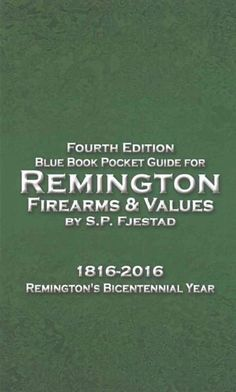 Book Pocket Guide for Remington Firearms & Values