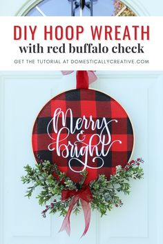 Love how easy this Christmas hoop wreath with buffalo check is to make. It really makes a statement on your front door for Christmas too. Easy Christmas wreath idea that you can make in no time. #christmas #wreath #buffalocheck #craft