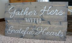 Gather sign. How to build stain and paint a wood sign.