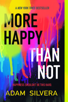 #CoverReveal: More Happy Than Not - Adam Silvera, pb redesign