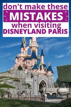 6 Rookie Disneyland Paris Mistakes