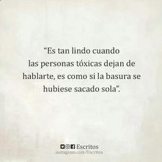 Personas tóxicas Reiki Frases, Reiki Quotes, Strong Quotes, True Quotes, Motivational Quotes, Quotes En Espanol, My Philosophy, Love Phrases, Learning Quotes