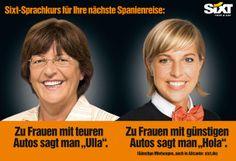 Die Dienstwagen-Affäre um die ehemalige Bundesgesundheitsministerin Ulla Schmidt nahm sich Sixt zum Anlass, Mietwagen in Alicante zu bewerbe...