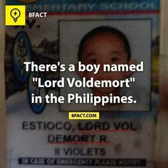 Il y a un garçon nommé Lord Voldemort aux Philippines. 8 Facts, Funny Facts, Weird Facts, Random Facts, Random Stuff, Funny Stuff, Lord Voldemort, Philippines, Facts You Didnt Know