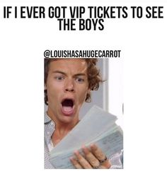 I already got one direction tickets to go on august One Direction Louis, One Direction Memes, Zayn Malik, Niall Horan, Vip Tickets, Concert Tickets, James Horan, 1d And 5sos, Change My Life
