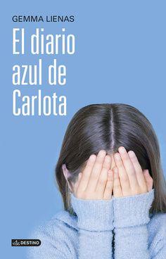 N LIE dia - El Diario Azul De Carlota Punto De Encuentro Destino: Amazon.es: Gemma Lienas: Libros