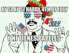 Mexican humor, 4th of July