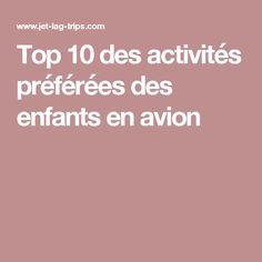 Top 10 des activités préférées des enfants en avion