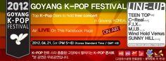 2012 GOYANG K-POP Fest in Goyang, Korea Apr 21,2012 . Bisa nonton live stream di http://www.facebook.com/goyangkpop