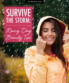 We can't control the weather but we can keep our hair and makeup in tip-top shape, no matter what. Here are some hair and makeup tips that will have you singin' in the rain and looking great while you do it.