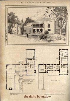 Home Design Drawings Unusual Spanish Home by Architect Andrew Charles Borzner. The book of beautiful homes. Spanish Colonial Homes, Colonial House Plans, Spanish Style Homes, Spanish Revival, Spanish House, Country House Plans, House Floor Plans, Homes Of Merit, Casas Containers