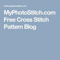 MyPhotoStitch.com Free Cross Stitch Pattern Blog