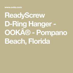 ReadyScrew D-Ring Hanger  - OOK® - Pompano Beach, Florida