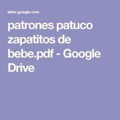 patrones patuco zapatitos de bebe.pdf - Google Drive