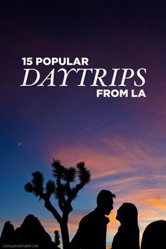 15 Most Popular Day Trips from Los Angeles. SLO, San Diego, temeculA. Santa Barbara, Catalina island, etc