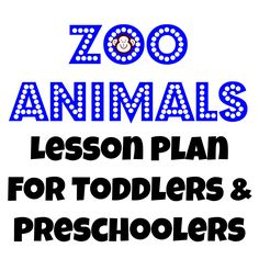 MONDAY Activity: Visit the library for Zoo themed books Craft: Sponge paint animal shapes Song:The Elephant Song Snack: Animal Chips TUESDAY Activity: Play with Little People animals Craft: Paper P...