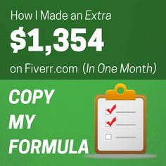 I made an EXTRA $1,354 in my first month using the website Fiverr. So I created a step by step guide to show you HOW I did it, and I want you to copy me: http://faithlifemoney.org/fiverrformula/
