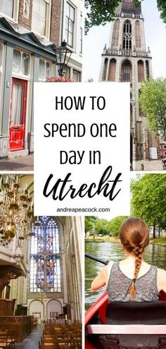 Discover Utrecht, a Dutch city that is only 20 minutes away from Amsterdam by train! How to Spend 1 Day in Utrecht, Netherlands - Andrea Peacock Amsterdam City Guide, Day Trips From Amsterdam, Amsterdam Travel, Amsterdam Living, Europe Travel Guide, Travel Guides, Travelling Europe, Traveling, Holland Windmills