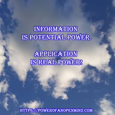 Information is potential power. Application is real power! Personal Development, Spirituality, Mindfulness, Success, Science, Motivation, Flag, Freshman Year, Science Comics